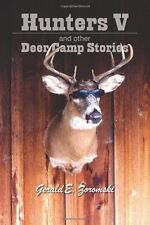 hunters V and other deer camp