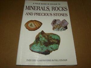 A Field Guide In Colour To Minerals, Rocks & Precious Stones, Softcover Book.