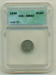 ICG MS-60 1836 BUST HALF DIME LM-3    3/INVERTED 3   LARGE 5