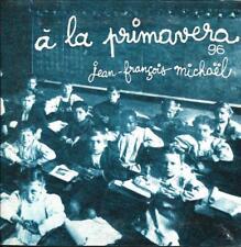 CD CARTONNE CARDSLEEVE 2T JEAN FRANCOIS MICHAEL A LA PRIMAVERA ADIEU JOLIE CANDY