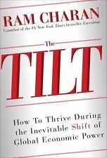 Global Tilt: Leading Your Business Through the Great Economic Power Shift, Chara