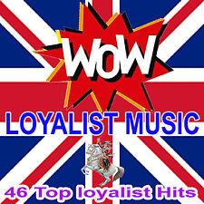 WOW  LOYALIST MUSIC  ***2 CD***  LOYALIST/ORANGE/