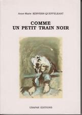 KERVERN-QUEFFELEANT Anne-Marie / COMME UN PETIT TRAIN NOIR - Roman