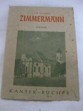 Erich Günther (Hrsg.), Die Brüder Zimmermann, 1944, Kanter-Verlag