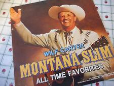 Wilf Carter Montana Slim All Time Favorites 1982 Vinyl LP