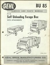GEHL COMPANY SELF UNLOADING FORAGE BOX ATTACHMENTS BU 85 Form 1923F Parts Manual