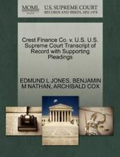 Crest Finance Co. V. U.S. U.S. Supreme Court Transcript Of Record With Suppor...