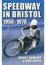 Speedway in Bristol 1950-1978: 1950: v. 2,Robert Bamford & John Jarvis,New Book