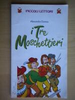 I tre moschettieriDumas AlexandreSpigapiccoli lettorifiabe bambini ragazzi