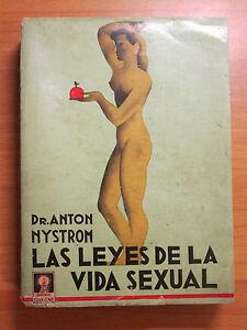 LAS LEYES DE LA VIDA SEXUAL - PRIMA EDIZIONE