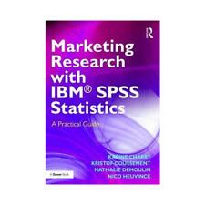 Marketing Research With IBM SPSS Statistics by Karine Charry (author), Kristo...