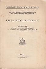 Persia antica e moderna. Gabrieli, Pagliaro. Istituto per l'Oriente, 1935