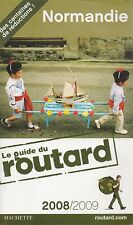 GUIDE DU ROUTARD NORMANDIE 2008/2009