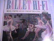 MISHEL PIASTRO & HIS CONCERT ORCHESTRA - BALLET IN HI-FI - DECCA  LP NEAR MINT