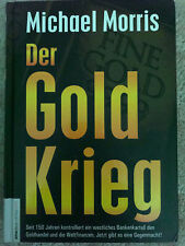 Michael Morris     Der Goldkrieg