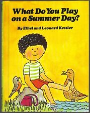 Vintage Children's Book ~ WHAT DO YOU PLAY ON A SUMMER DAY? ~ Leonard Kessler
