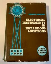 Electrical Instruments in Hazardous Locations 3rd Edition