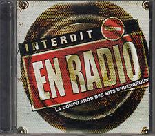 CD ALBUM INTERDIT EN RADIO / COMPIL DES HITS UNDERGROOUND