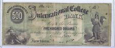 January 1870 US Obsolete Currency - International College Bank $500 Dollars*