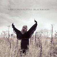 Gretchen Peters - Blackbirds (NEW CD)