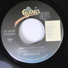 Unplayed/90'S/Rock 45 Spin Doctors - Jimmy Olsen'S Blues / Yo Mamas A Pajama On