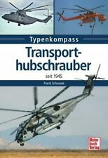 Transporthubschrauber seit 1945 von Frank Schwede (2015, Taschenbuch)