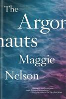 The Argonauts by Maggie Nelson, NEW Book, FREE & Fast Delivery, (Paperback)