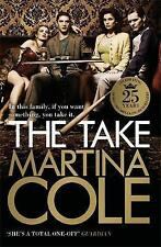 """VERY GOOD"" The Take, Cole, Martina, Book"