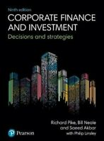 Corporate Finance and Investment Decisions and Strategies 9781292208541