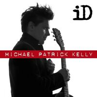 MICHAEL PATRICK KELLY - ID   CD NEW