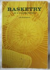 Basketry, F.J. Christopher, Dover Publishing, Pb, 1952 Illustrated, Vgc