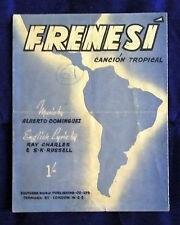 Frensi (CANCION Tropic) MUSICA ALBERTO DOMINGUEZ (SPARTITO) 1941