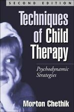 NEW - Techniques of Child Therapy: Psychodynamic Strategies, Second Edition