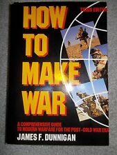 How to Make War 3rd edition James F. Dunnigan