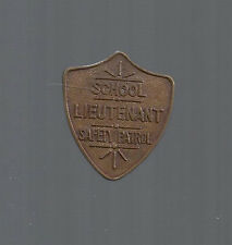 1950s SCHOOL LIEUTENANT SAFETY PATROL SHIELD STYLE METAL BADGE