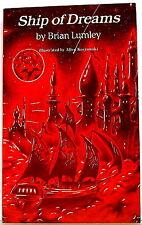 BRIAN LUMLEY's SHIP OF DREAMS 1st ed., trade pb (S&S in Lovecraft's Dreamworld)