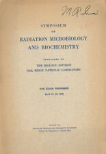 Bronk (1952): simposio on Radiation Microbiology and biochemistry