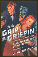 In the Grip of the Griffin: Gordon Mannin & the Griffin-J. Allan Dunn-2014 Ed.