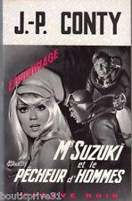 Mr Suzuki et le pêcheur d' hommes  -J.P. Conty  - Livre de poche de 1968