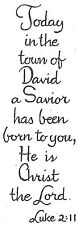 CHRISTMAS Saying LUKE 2:11 Wood Mounted Rubber Stamp NORTHWOODS D10128 New