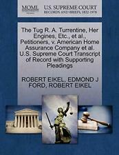 The Tug R. A. Turrentine, Her Engines, Etc., et, EIKEL, ROBERT,,