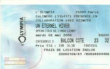 RARE / TICKET CONCERT LIVE - LYNDA LEMAY OPERA FOLK - PARIS FRANCE OLYMPIA 2006