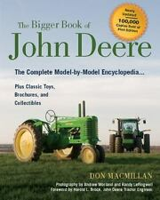 The Bigger Book of John Deere Tractors: The Complete Model-by-Model Encyclopedia