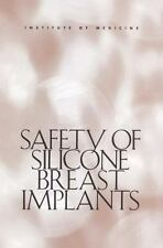Safety of Silicone Breast Implants-ExLibrary