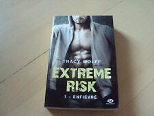 roman EXTREME RISK 1 enfiévré - Tracy WOLFF