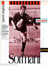 MILAN=SORMANI=I GRANDI CAMPIONI DAL DOPOGUERRA AD OGGI=FASCICOLO N°34