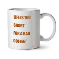 Life Short Coffee NEW White Tea Coffee Mug 11 oz | Wellcoda