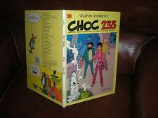 TIF ET TONDU N°33 CHOC 235 - EDITION ORIGINALE CARTONNEE 4e TRIM.1985