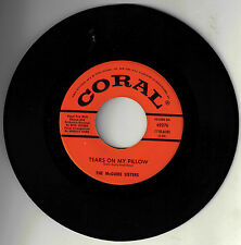"""MCGUIRE SISTERS! - """"TEARS ON MY PILLOW"""" B/W """"SPACE SHIP"""" CORAL 62276 MONO 45 VG!"""