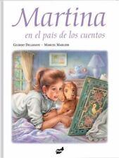Martina: Martina en el País de Los Cuentos by Gilbert Delahaye (2015, Hardcover)